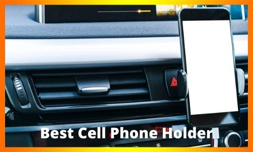 Best Cell Phone Holder