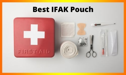 Best IFAK Pouch