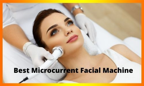 Best Microcurrent Facial Machine