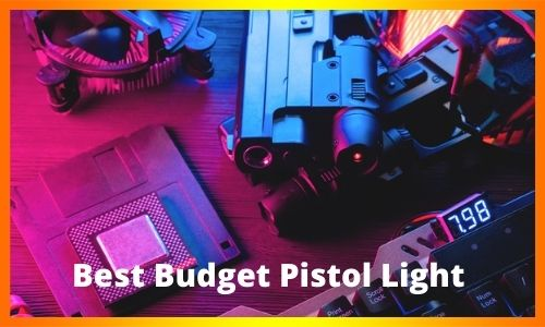 Best Budget Pistol Light