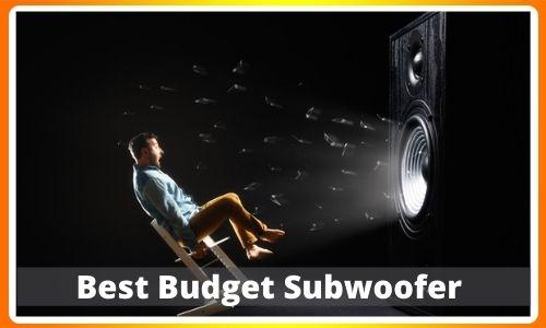 Best Budget Subwoofer