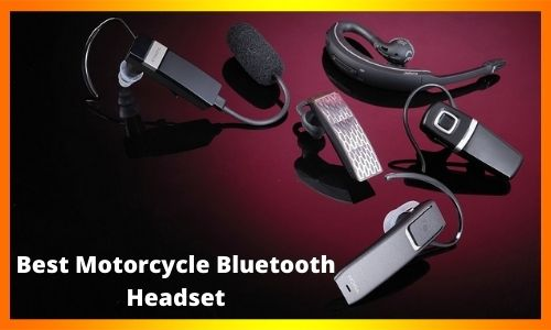 Best Motorcycle Bluetooth Headset