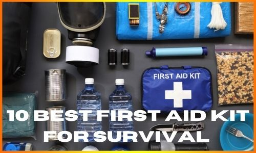 10 best first aid kit for survival
