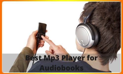 Best-Mp3-Player-for-Audiobooks