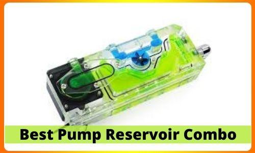 Best Pump Reservoir Combo