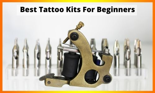 Best-Tattoo-Kits-For-Beginners