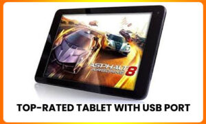 Top-rated-tablet-with-USB-port-300x180