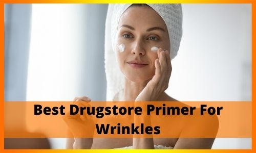 Best Drugstore Primer For Wrinkles