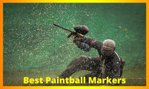 Best Paintball Markers