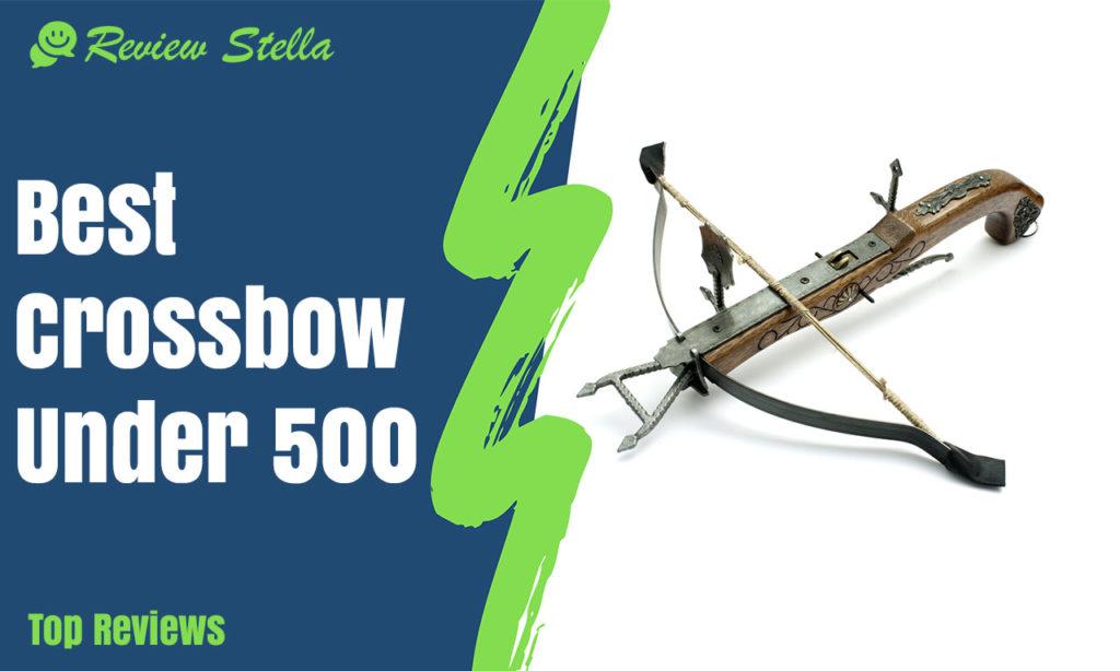 Best Crossbow Under 500