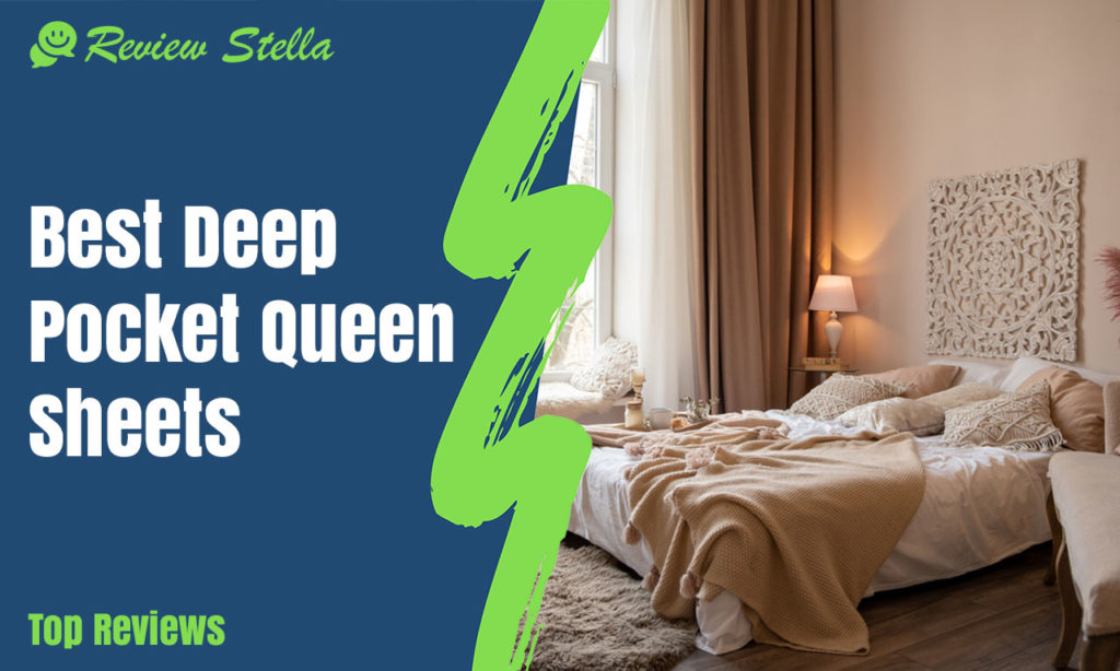 Best Deep Pocket Queen Sheets