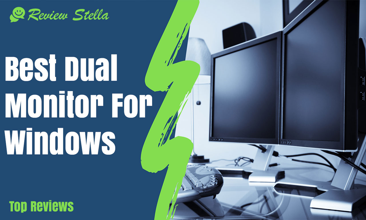 Best Dual Monitor For Windows