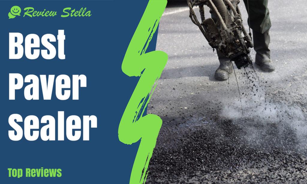 Best Paver Sealer